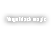 Mugs black magic